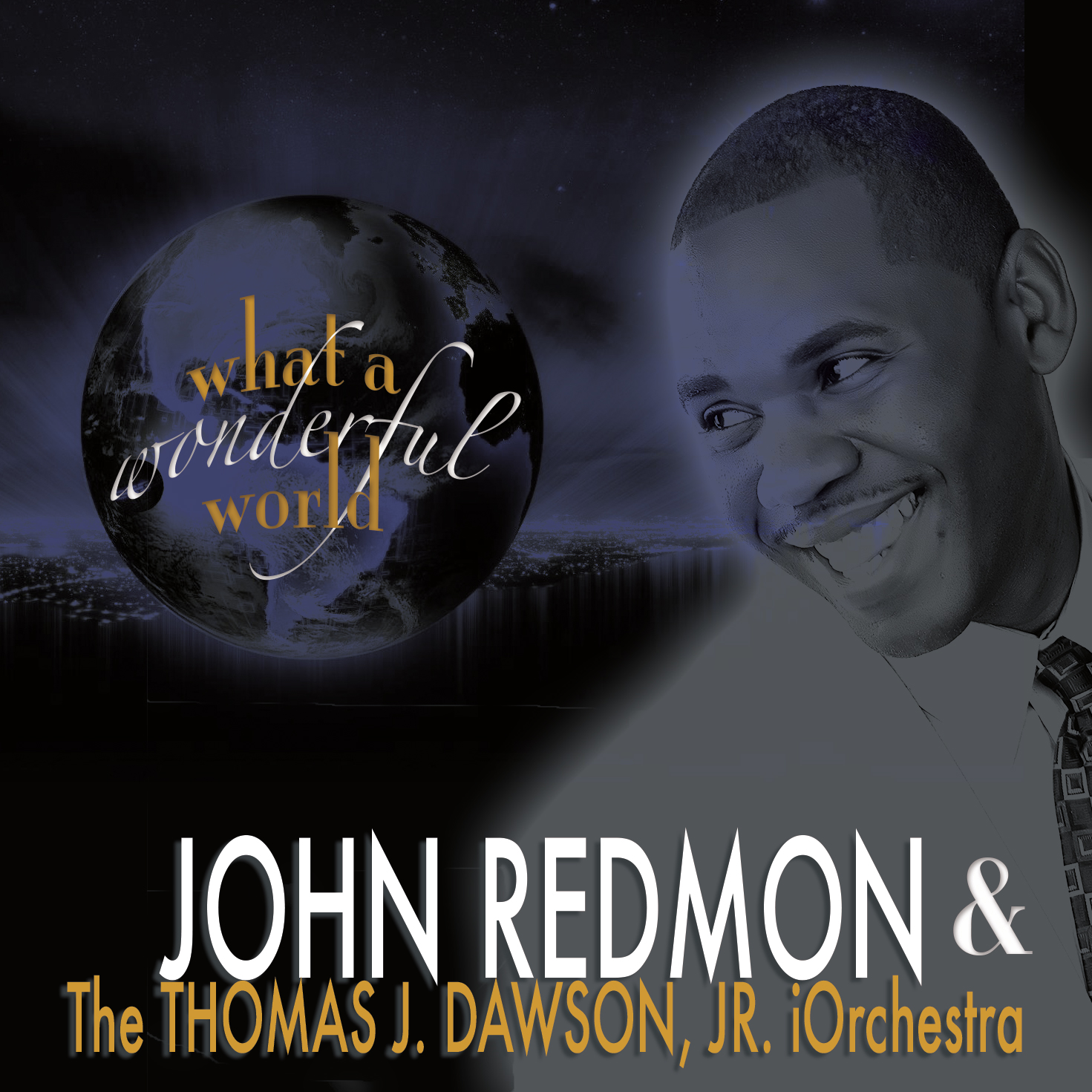 John Redmon : What a Wonderful World (CD Single)