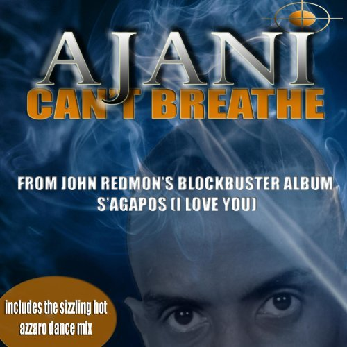 "Ajani ""AJ"" Asante : Can't Breathe (CD Single)"