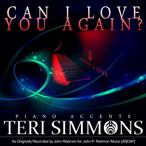 Teri Simmons : Piano Accents : Can I Love You Again? [MP3 EP]