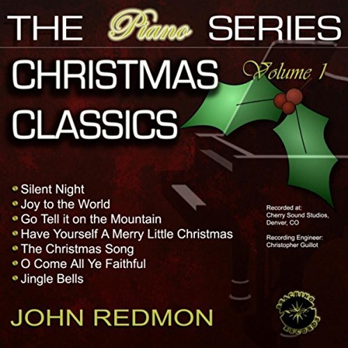 John Redmon [The Piano Series] : Christmas Classics, Vol. 1 (CD)