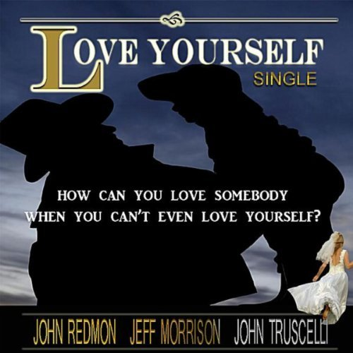 John Redmon : Love Yourself (MP3 Single)