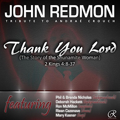 John Redmon : Tribute To Andrae Crouch : Thank You Lord [MP3 EP]
