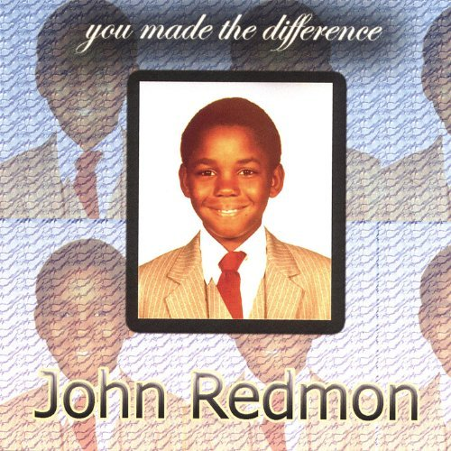 John Redmon : You Made the Difference (MP3)
