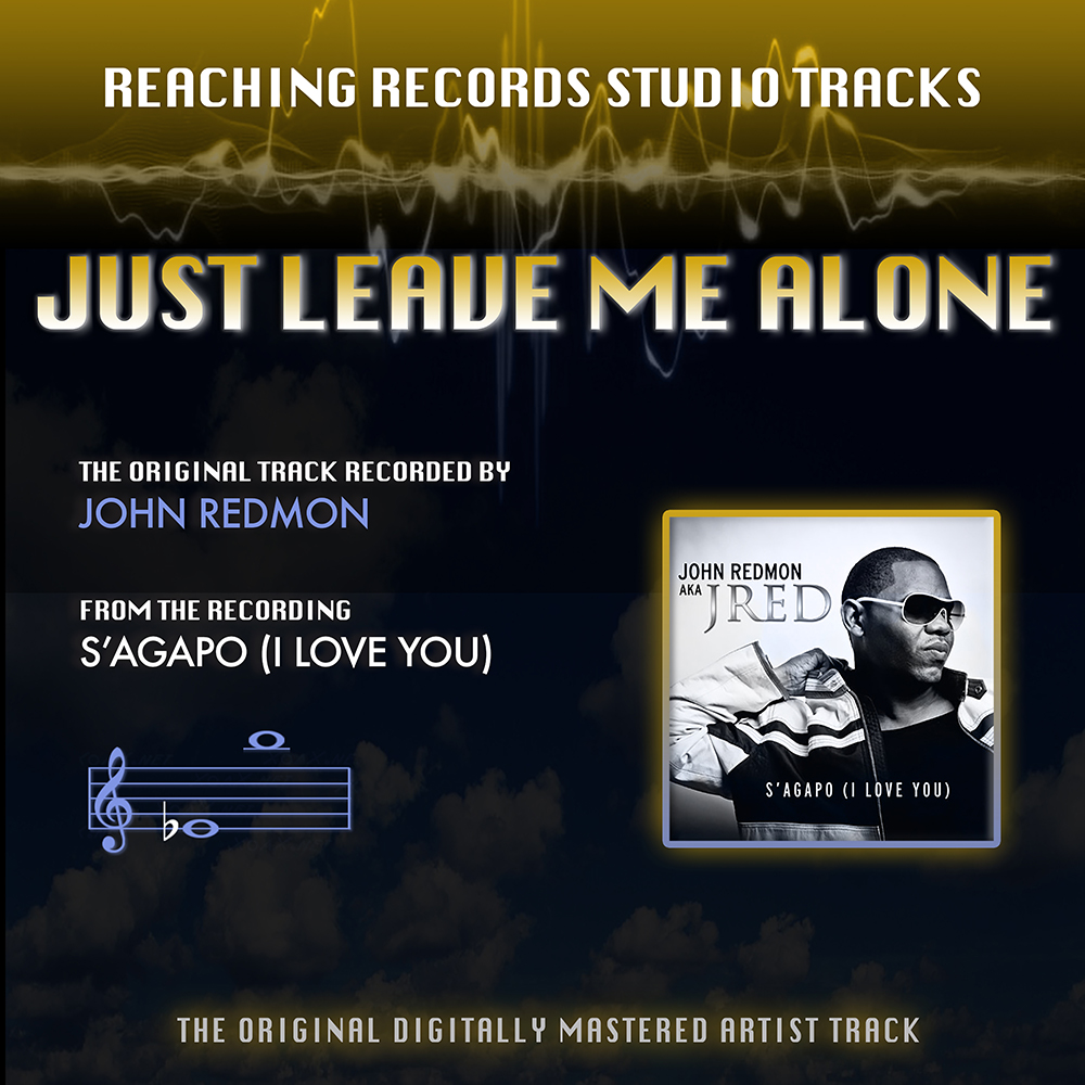 Just Leave Me Alone (MP3 Instrumental)