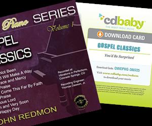 John Redmon [The Piano Series] : Gospel Classics, Vol. 1