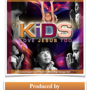 Kids Love Jesus Too Lyrics Booklet
